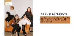 POP UP STORE DE NOËL AVEC LA REDOUTE